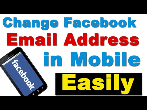 How to Change Facebook Email Address in Mobile फेसबुक पर अपना Email कैसे बदले ?
