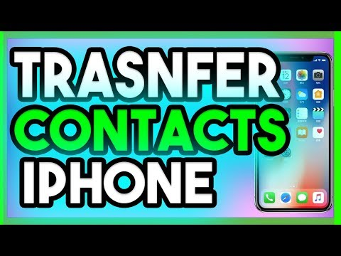 How To Transfer Contacts From Iphone To Iphone 2018