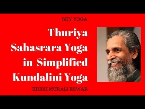 Thuriya Sahasrara Yoga in Simplified Kundalini Yoga