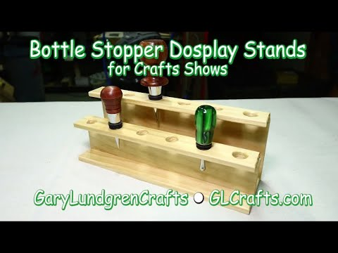 Bottle Stopper Display Stands for Craft Shows  Ep.2017-31