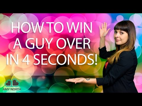 How to Win A Man Over In 4 Seconds (Mind. Blown.)