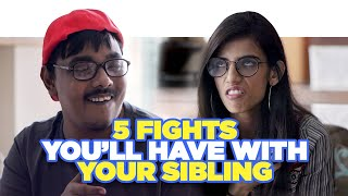 ScoopWhoop: 5 Fights You'll Have With Your Sibling