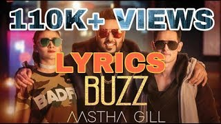 Buzz (Full Lyrics) | Aastha Gill | Badshah | Priyank Sharma | Official Lyrics Video