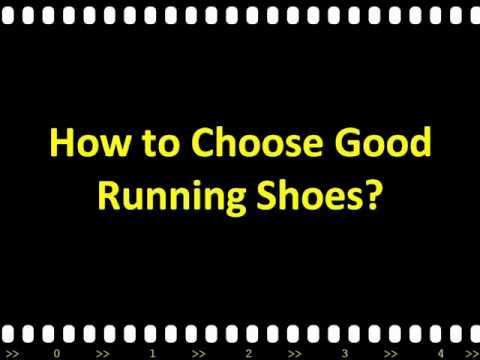 How to Choose Good Running Shoes?   Choosing Running Shoes Tips