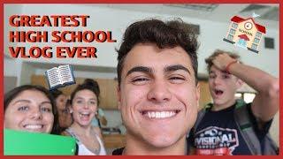 GREATEST HIGH SCHOOL VLOG EVER!