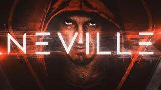 Neville Entrance Video