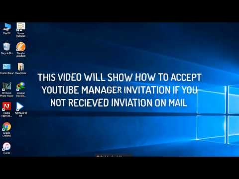 How to Accept Youtube Manager Invitation if invitation not Recieved on mail