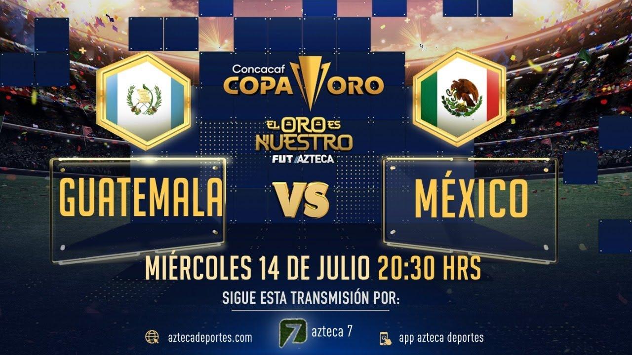 Partido Completo Guatemala vs México | Selección Azteca | Copa Oro 2021