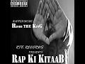 Rap Ki Kitaab-RISHI THE KING(OFFICIAL VIDEO)
