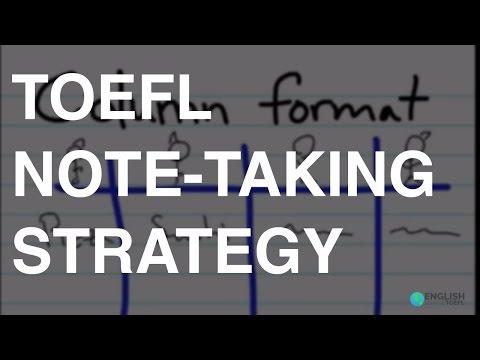 TOEFL note-taking strategy