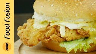 Crispy Chicken Burger Recipe Its better than a Zinger  - Food Fusion