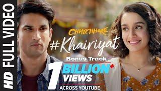 Full Song: KHAIRIYAT (BONUS TRACK) | CHHICHHORE | Sushant, Shraddha | Pritam, Amitabh Bhattacharya