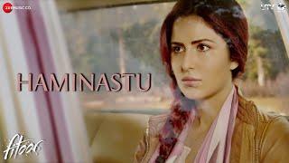 Haminastu - Full Video   Fitoor   Aditya Roy Kapur & Katrina Kaif   Amit Trivedi   Swanand Kirkire