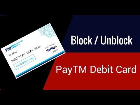 Block/Unblock PayTM Debit Card Easily