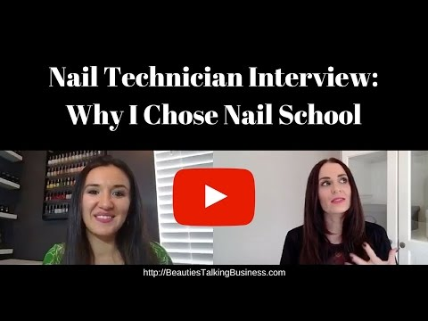 Nail Technician Interview: Why I Chose Nail School