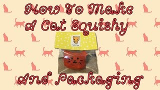 Download How To Make A Squishy Cat And Packaging Video