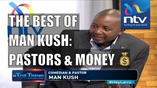Man Kush: Comedian, pastor and business man || #theTrend