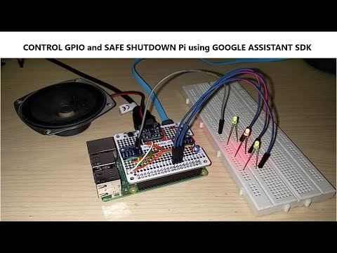 Safe Shutdown by voice and Control Pi GPIOs  Using Google Assistant without API.AI IFTTT and Actions