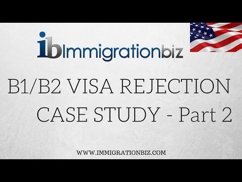 B1/B2 VISA REJECTION CASE STUDY - PART 2 ✔️