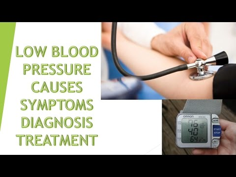 LOW BLOOD PRESSUR Causes, Symptoms and Treatment