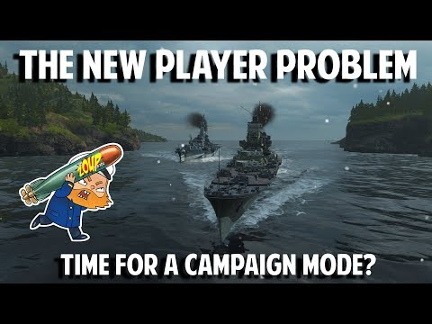 World of Warships and the New Player Problem - Time for Campaign Mode