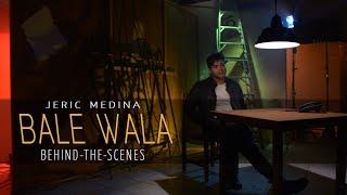 Jeric Medina — Bale Wala [MV Behind-The-Scenes]