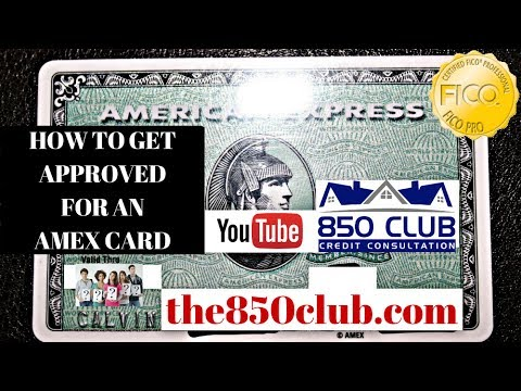 How To Get Approved For An American Express Credit Card & FICO Credit Report Tips