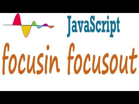 JavaScript Tutorial - focusin and focusout event