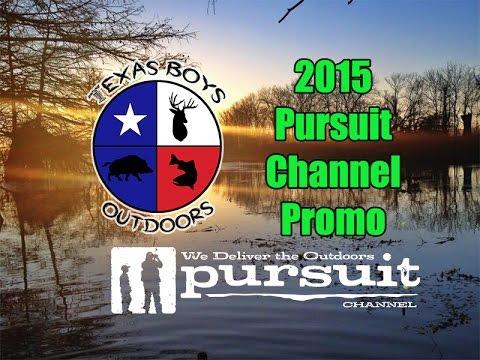 Texas Boys Outdoors - 2015 Pursuit Channel Promo
