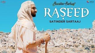 Raseed - Satinder Sartaaj | Jatinder Shah | Seasons Of Sartaaj | Punjabi Songs 2018 | Sufi Love Song