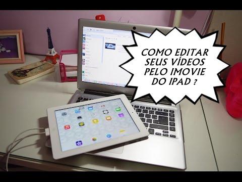 Editando os vídeos no IMovie do IPad