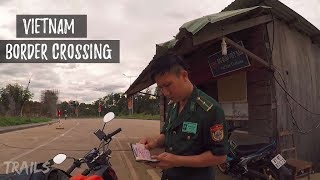 Crossing Vietnam Border to Cambodia on a Motorbike Vietnamese Plates