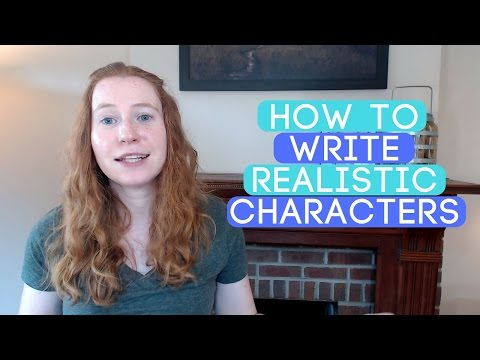 How to Write Realistic and Believable Novel Characters