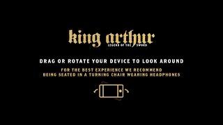 Explore King Arthur in 360