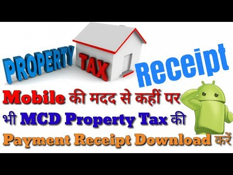 Download MCD Property Tax Payment Receipt From Anywhere On Android Mobile