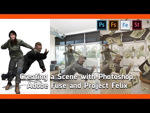 Creating a Scene with Photoshop, Adobe Fuse and Project Felix