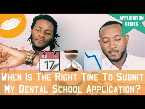 When To Submit My Dental School Application | **DENTAL SCHOOL APPLICATION SERIES** || FutureDDS
