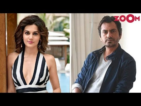 Taapsee Pannu Rejects A Film Opposite Nawazuddin Siddiqui?