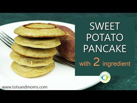 Sweet Potato Pancake | Finger Food for Babies 8 months above