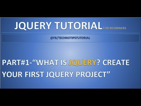 Part 1 - What is JQuery | Create your first JQuery project | Step by Step tutorial