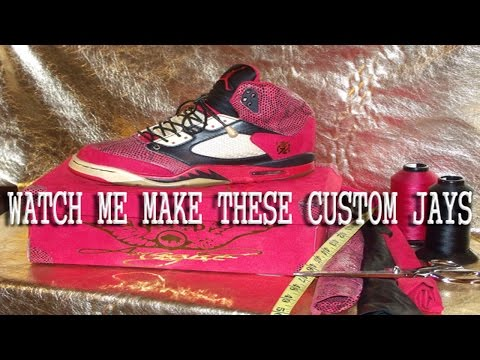 Custom Made Jordan 5's  (The Complete Production Process)