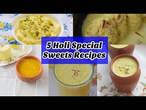 5 Holi Special Sweets Recipes | Priya R | Magic of Indian Rasoi