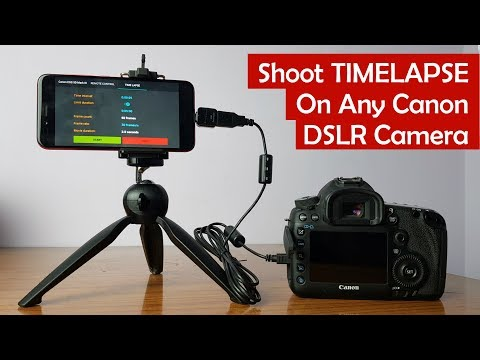 Shoot Time-lapse Video with Canon DSLR Camera Using Android App