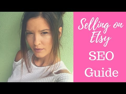 Etsy SEO 2017 - How to sell on Etsy