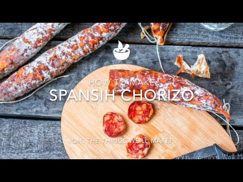 How to make Spanish Chorizo