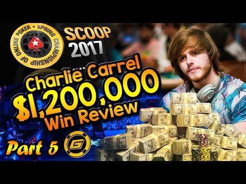 CHARLIE CARREL Reviews $1.2 MILLION WIN in SCOOP Main Event - All Hole Cards Exposed [Part 5]