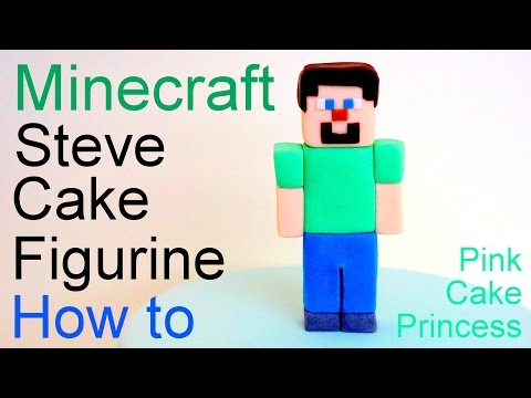 Minecraft Steve Cake Topper Figurine How to by Pink Cake Princess