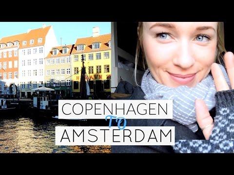 TRAVEL DIARY: COPENHAGEN TO AMSTERDAM