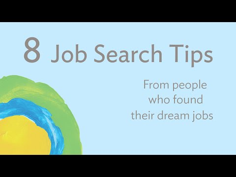 8 Job Search Tips From People Who Found Their Dream Job