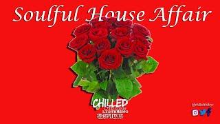 Soulful House Affair 2 2020 DEC Ft Enosoul Atjazz Mogomotsi Chosen Semitone Da Vynalist